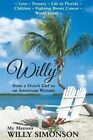 Willy from a Dutch Girl to an American Woman by Mrs Willy H Simonson (Paperback / softback, 2015)