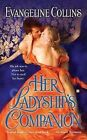Her Ladyship's Companion by Evangeline Collins (Paperback / softback, 2011)