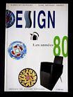 DESIGN LES ANNEES 80 - PAR ALBRECHT BANGERT & KARL MICHAEL ARMER - EN FRANCAIS