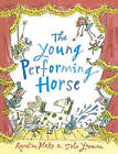 The Young Performing Horse by John Yeoman (Paperback, 2016)