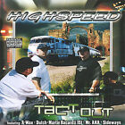 Tact-Out by Highspeed (CD, Apr-2005, Quickshift Ent.)