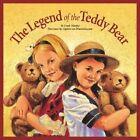 The Legend of the Teddy Bear by Frank Murphy (Hardback, 2000)