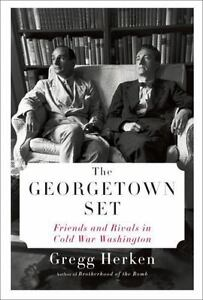 The-Georgetown-Set-Friends-and-Rivals-in-Cold-War-Washington