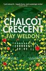 Chalcot Crescent by Fay Weldon (Paperback, 2010)