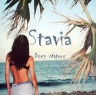 Deep Waters by Stavia (CD, Feb-2005, Cosmic Records)