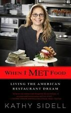 When I Met Food: Living the American Restaurant Dream-ExLibrary