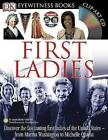 First Ladies by DK (Mixed media product, 2008)