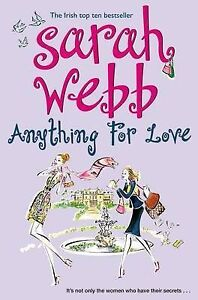 SARAH-WEBB-ANYTHING-FOR-LOVE-BRAND-NEW