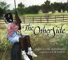 The Other Side by Jacqueline Woodson (2001, Hardcover)