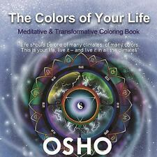 What Are the Colors of Your Life : Meditative and Transformative Coloring...