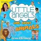 Little Angels Sing About Animals 0825652999225 CD P H