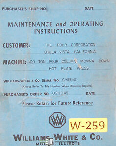 Williams White 400 ton, Plate Press Operations and Maintenance Manual 1952