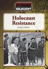 Holocaust Resistance by Craig E Blohm (Hardback, 2015)