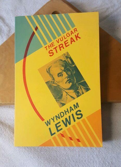 The Vulgar Streak Wyndham Lewis Black Sparrow Press paperback 1985 1st printing