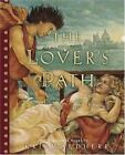 The Lover's Path by Kris Waldherr (2005, Hardcover)