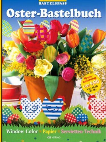 1 von 1 - Das Oster-Bastelbuch * Window Color, Papier, Serviettentechnik * OZ Verlag