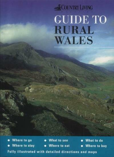 """The """"Country Living"""" Guide to Rural Wales,Moira McCrossan, Hugh Taylor"""