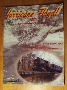 Hurricane-Floyd-Destruction-Rebuilding-of-the-Wilmington-amp-Western-Railroad