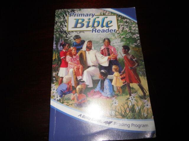 PRIMARY BIBLE READER A Beka book Reading Program homeschool gr 1-3