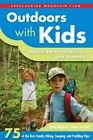 Outdoors with Kids: Maine, New Hampshire, and Vermont: 75 of the Best Family Hiking, Camping, and Paddling Trips by Ethan Hipple, Yemaya St Clair (Paperback / softback, 2014)