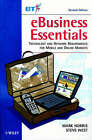 eBusiness Essentials: Technology and Network Requirements for Mobile and Online Markets by Steve West, Mark Norris (Paperback, 2001)