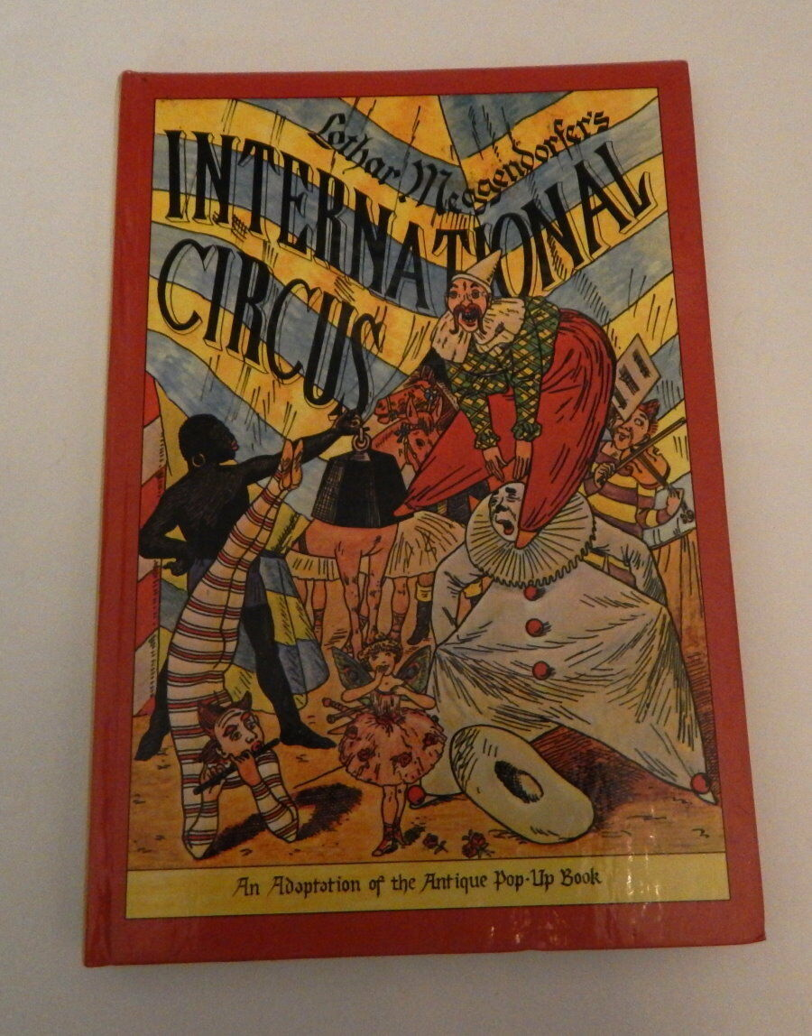 The International Circus An Adaptation Of The Antique Pop Up Book 1979  R16989