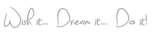 Living room Mural Wish it Dream it Do it Quote Decal Vinyl Wall Art Sticker