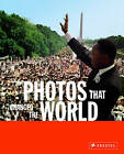 Photos That Changed the World by Prestel (Paperback, 2006)