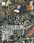 Illustrators Annual: 2016 by Bologna Children's Book Fair (Paperback, 2016)