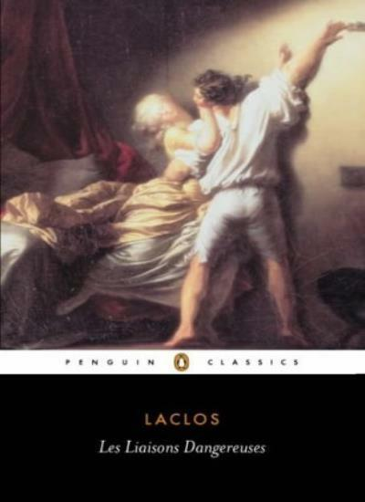 Les Liaisons Dangereuses (Classics),Pierre Ambroise Francois Choderlos de Laclo