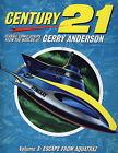 Century 21: v. 3: Escape from Aquatraz by Titan Books Ltd (Paperback, 2009)