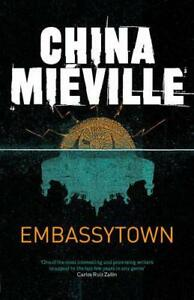 Embassytown-by-China-Mieville-Paperback-Book-9780330533072-NEW