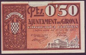 Geldschein Local - Ajuntament De Girona - 50 Cts. Jahr 1937 Unterscheidungskraft FüR Seine Traditionellen Eigenschaften