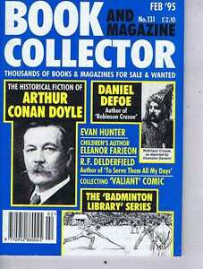 CONAN-DOYLE-DANIEL-DEFOE-BADMINGTON-LIBRARY-Book-Collector-no-131-Feb-1995