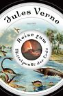Reise zum Mittelpunkt der Erde von Jules Verne (2012, Gebundene Ausgabe)
