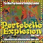 Portobello Explosion, Vol. 2 by Various Artists (CD, Feb-2014, Particles)