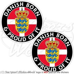 "DENMARK Danish Born & Proud 75mm (3"") Vinyl Bumper Stickers, Decals x2"