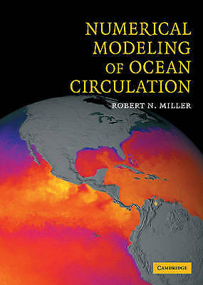 Numerical Modeling of Ocean Circulation, Robert N. Miller, Excellent