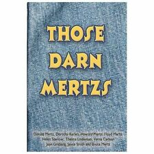 Those Darn Mertzs by Jean Groberg (2013, Paperback)