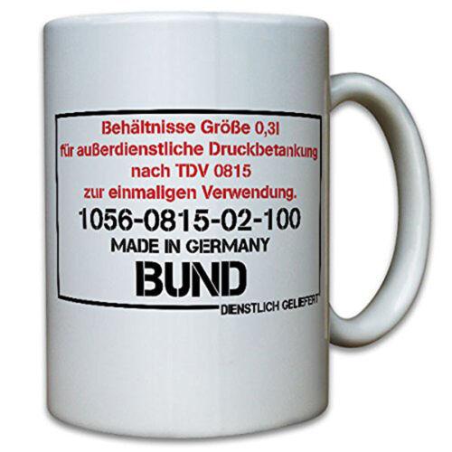 Druckbetankung Bundeswehr Humor Spaß Fun TDV Trinken Idee Tasse #13081