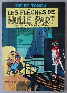 WILL-TIF-ET-TONDU-10-LES-FLECHES-DE-NULLE-PART-EO-1967-TBE