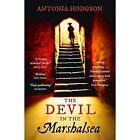 The Devil in the Marshalsea: Thomas Hawkins Book 1 by Antonia Hodgson (Paperback, 2014)