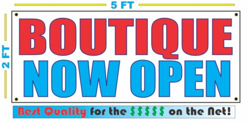 BOUTIQUE NOW OPEN Banner Sign NEW Larger Size Best Quality for the $$$