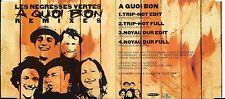 MAXI CD 4 TITRES LES NÉGRESSES VERTES A QUOI BON REMIXES DE 1995
