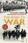 The Road to War: The Origins of World War II by Richard Overy, Andrew Wheatcroft (Paperback, 2009)