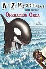 Operation Orca by Ron Roy (Hardback, 2015)