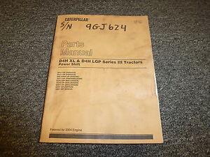 caterpillar cat d4h xl lgp series iii 3 tractor parts catalog manual rh ebay com Cat D4H Parts Cat D4H Parts