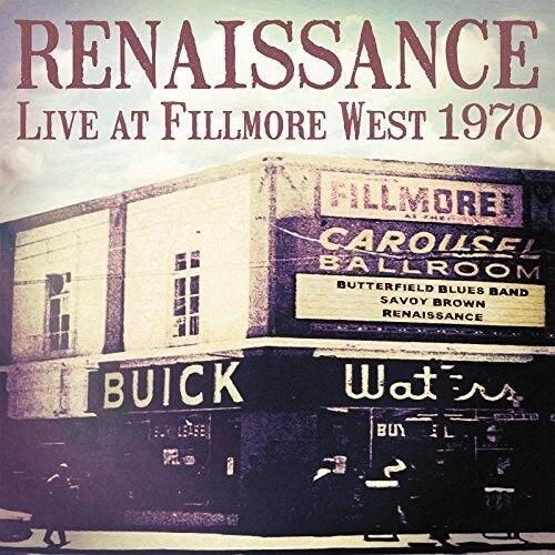Renaissance - Live At Fillmore West 1970 [New Vinyl LP]