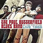 Got a Mind to Give Up Living: Live 1966 * by The Paul Butterfield Blues Band (CD, Jun-2016, Real Gone Music)