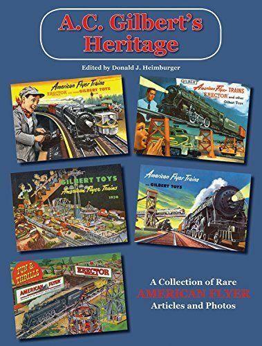 A. C. Gilbert'S Heritage  Raro American Flyer Artículos y Fotos - (Libro Nuevo)